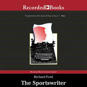 The Sportswriter by  Richard Ford audiobook