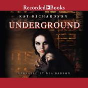 Underground by  Kat Richardson audiobook