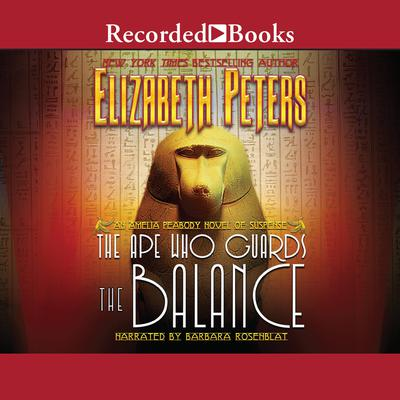 The Ape Who Guards the Balance by Elizabeth Peters audiobook