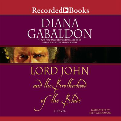 Lord John and the Brotherhood of the Blade by Diana Gabaldon audiobook