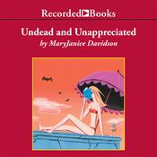 Undead and Unappreciated by  MaryJanice Davidson audiobook