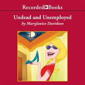 Undead and Unemployed by  MaryJanice Davidson audiobook