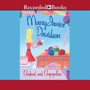 Undead and Unpopular by  MaryJanice Davidson audiobook