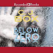 Below Zero by  C. J. Box audiobook