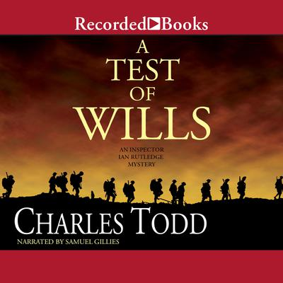 A Test of Wills by Charles Todd audiobook