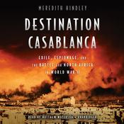 Destination Casablanca by  Meredith Hindley audiobook