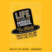 Life Is Like a Musical by  Tim Federle audiobook