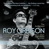 The Authorized Roy Orbison by  Wesley Orbison audiobook
