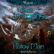 Where Dragons Lie - Book I - Hollow Man by  Richard R. Morrison audiobook