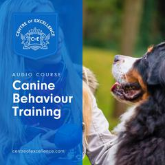 Canine Behaviour Training by Centre of Excellence audiobook