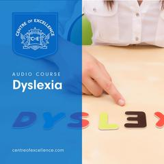 Understanding Dyslexia by Centre of Excellence audiobook