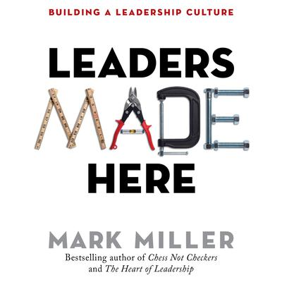Leaders Made Here by Mark Miller audiobook