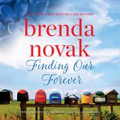 Finding Our Forever by  Brenda Novak audiobook