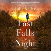 Fast Falls the Night by  Julia Keller audiobook