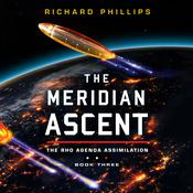 The Meridian Ascent by  Richard Phillips audiobook