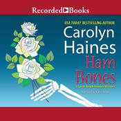 Ham Bones by  Carolyn Haines audiobook