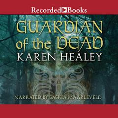 Guardian of the Dead by Karen Healey audiobook
