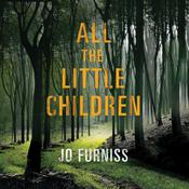 All the Little Children by  Jo Furniss audiobook