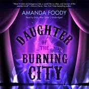 Daughter of the Burning City by  Amanda Foody audiobook