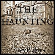 The Haunting by  Tony Walker audiobook