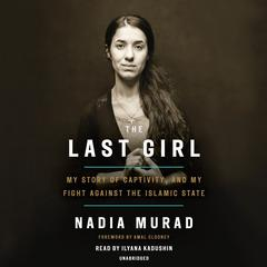 The Last Girl by Nadia Murad audiobook