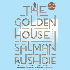 The Golden House by Salman Rushdie audiobook