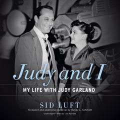 Judy and I by Sid Luft