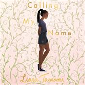 Calling My Name by  Liara Tamani audiobook