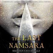 The Last Namsara by  Kristen Ciccarelli audiobook
