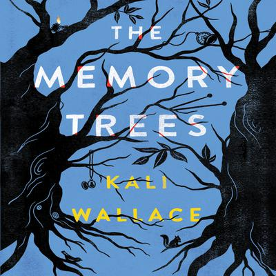 The Memory Trees by Kali Wallace audiobook