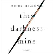 This Darkness Mine by  Mindy McGinnis audiobook