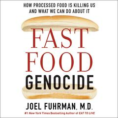 Fast Food Genocide by Joel Fuhrman audiobook