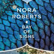 Bay of Sighs by  Nora Roberts audiobook