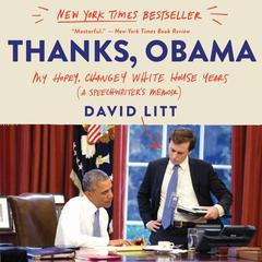 Thanks, Obama by David Litt audiobook