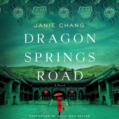 Dragon Springs Road by Janie Chang audiobook
