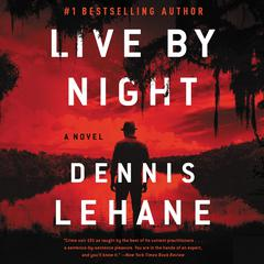 Live by Night by Dennis Lehane audiobook