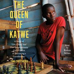 The Queen of Katwe by Tim Crothers audiobook