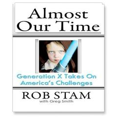 Almost Our Time by Rob Stam audiobook