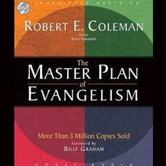 The Master Plan of Evangelism by Robert E. Coleman audiobook