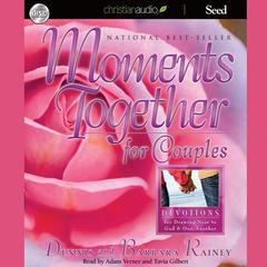 Moments Together For Couples by Dennis Rainey audiobook