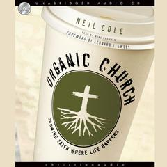 Organic Church by Neil Cole audiobook