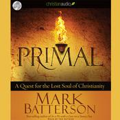 Primal by  Mark Batterson audiobook