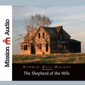 The Shepherd of The Hills by  Harold Bell Wright audiobook