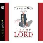 Tramp for the Lord by  Corrie ten Boom audiobook