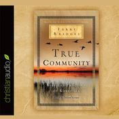 True Community by  Jerry Bridges audiobook