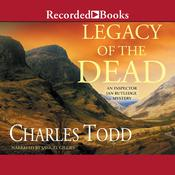 Legacy of the Dead by  Charles Todd audiobook