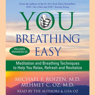 You: Breathing Easy by Michael F. Roizen audiobook