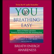 You: Breathing Easy: Breath Energy Awareness by  Mehmet Oz audiobook