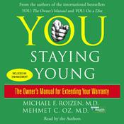 You: Staying Young by  Michael F. Roizen MD audiobook