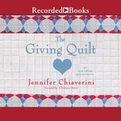 The Giving Quilt by  Jennifer Chiaverini audiobook